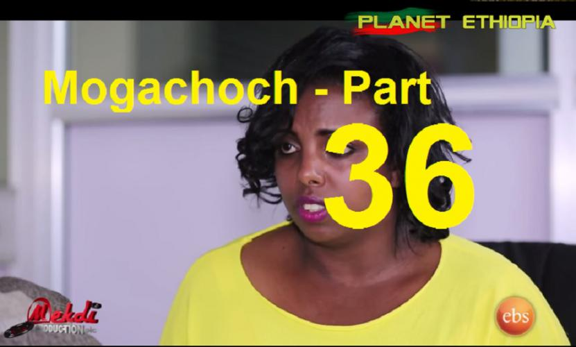 Mogachoch - Part 36