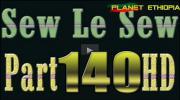 Sew Le Sew - Part 140 Final