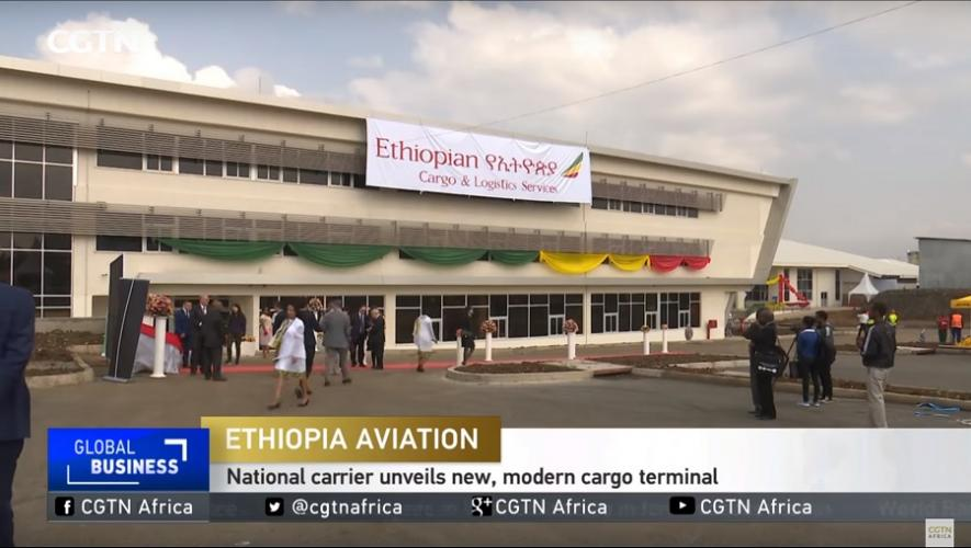 CGTN: Ethiopian Inaugurates New Cargo Terminal - አዲሱ የኢትዮጵያ አየር መንገድ የካርጎ ተርሚናል ተመርቆ ተከፈተ
